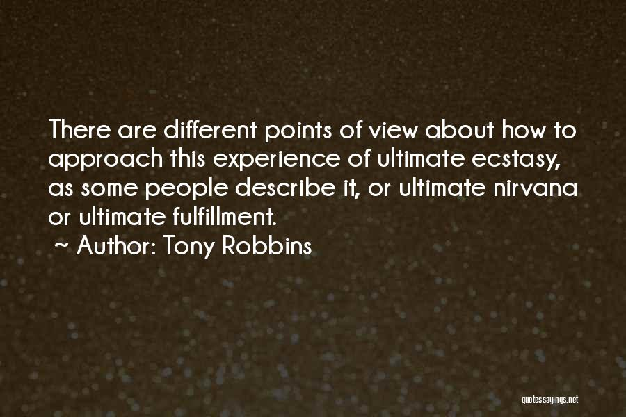 Different Points Of View Quotes By Tony Robbins