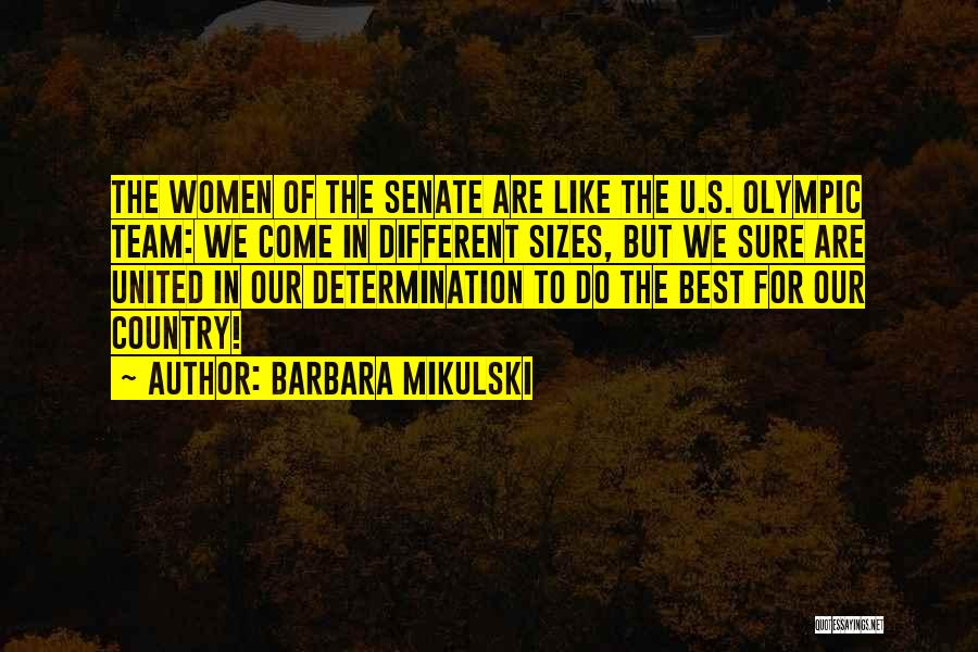 Different Sizes Quotes By Barbara Mikulski