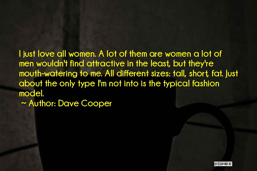 Different Sizes Quotes By Dave Cooper