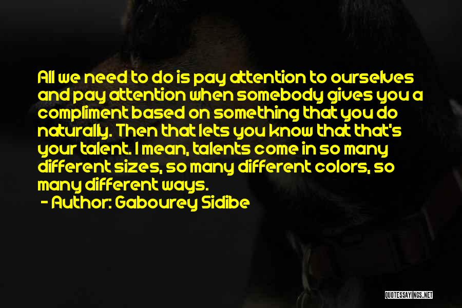 Different Sizes Quotes By Gabourey Sidibe