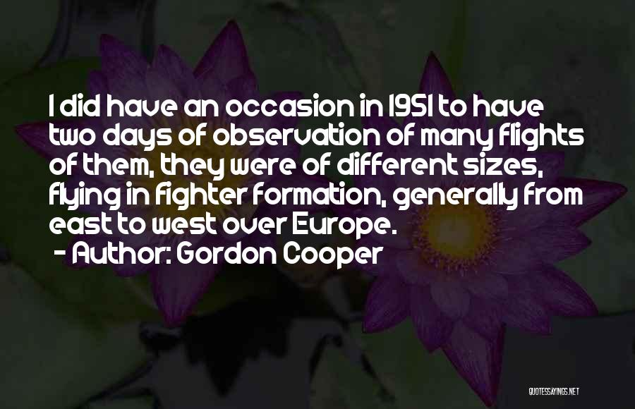 Different Sizes Quotes By Gordon Cooper