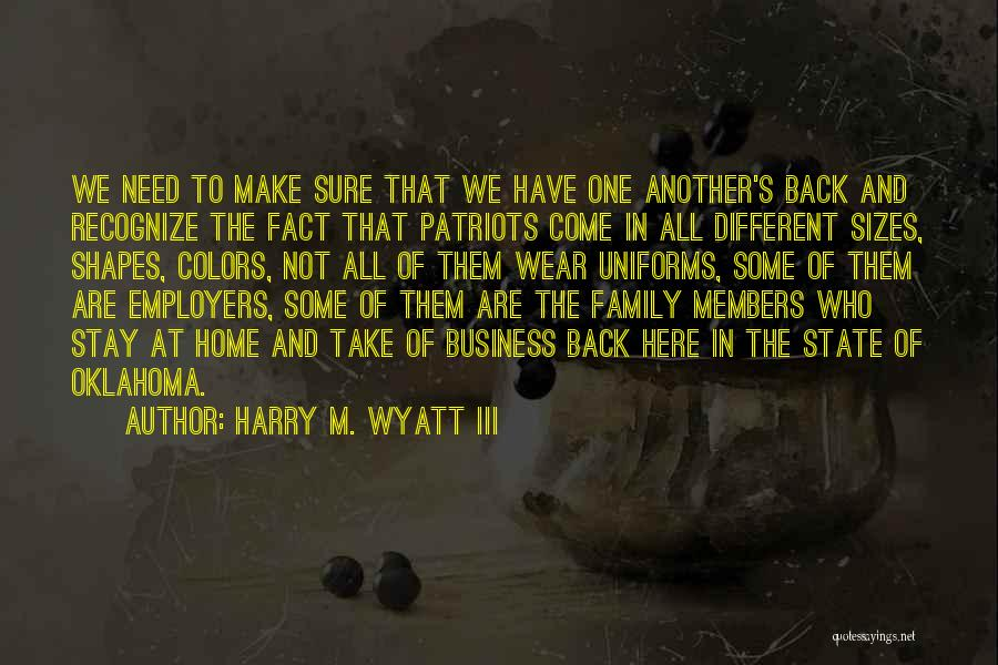 Different Sizes Quotes By Harry M. Wyatt III