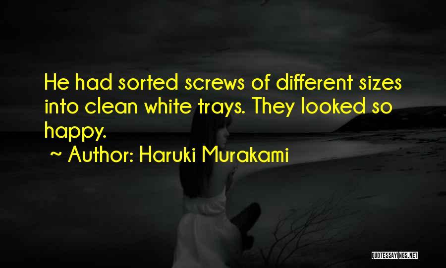 Different Sizes Quotes By Haruki Murakami