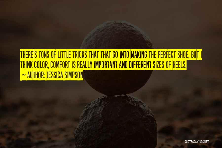 Different Sizes Quotes By Jessica Simpson