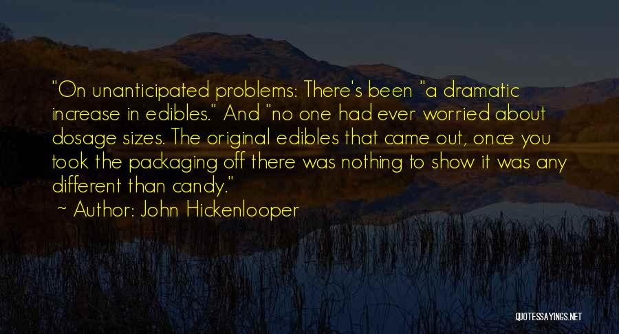 Different Sizes Quotes By John Hickenlooper