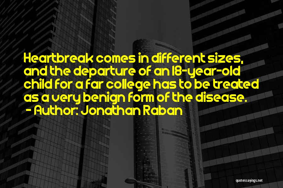 Different Sizes Quotes By Jonathan Raban