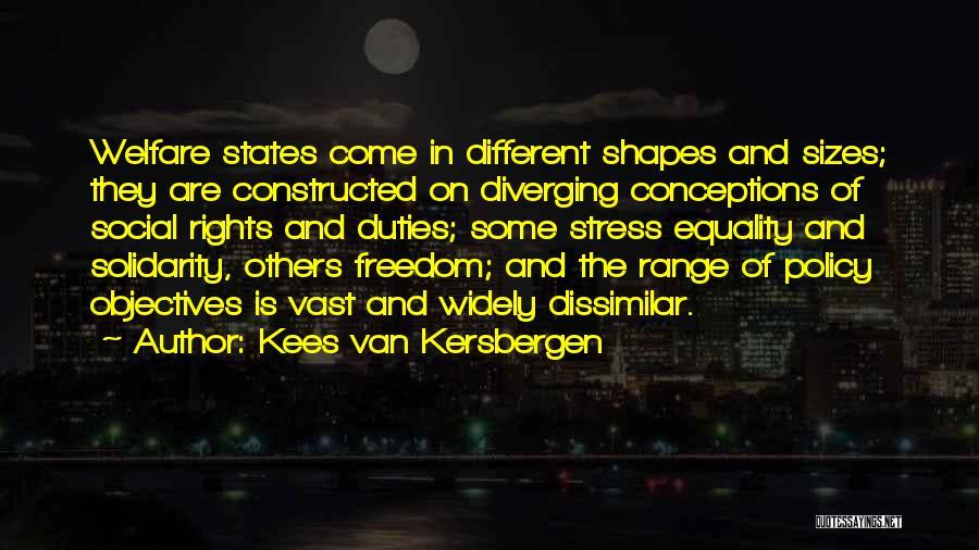 Different Sizes Quotes By Kees Van Kersbergen