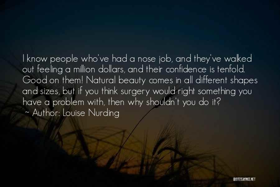 Different Sizes Quotes By Louise Nurding
