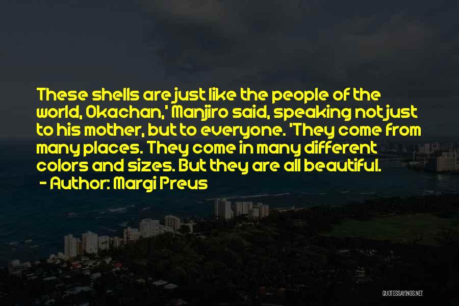 Different Sizes Quotes By Margi Preus