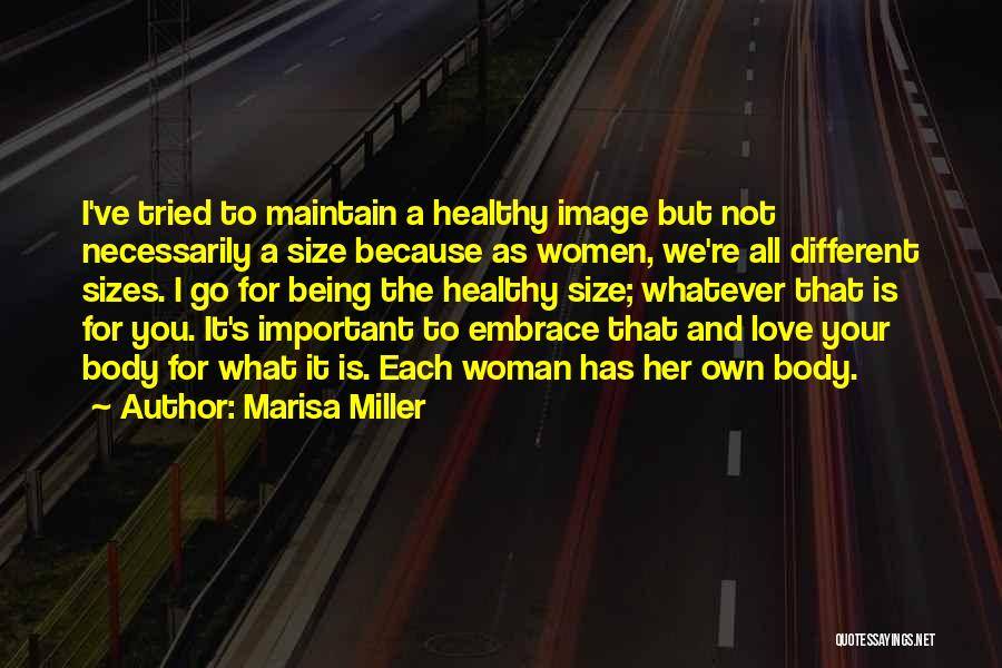 Different Sizes Quotes By Marisa Miller