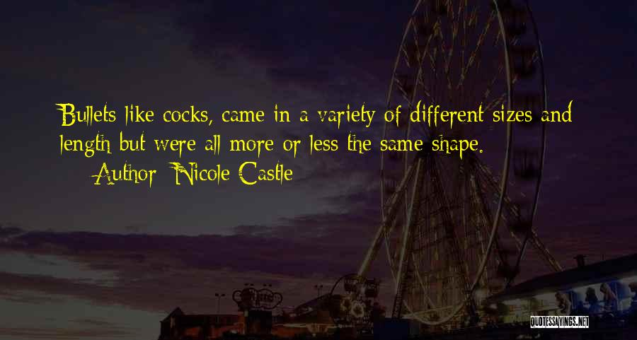 Different Sizes Quotes By Nicole Castle