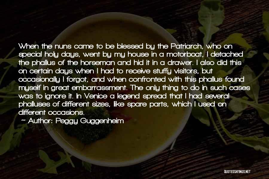 Different Sizes Quotes By Peggy Guggenheim