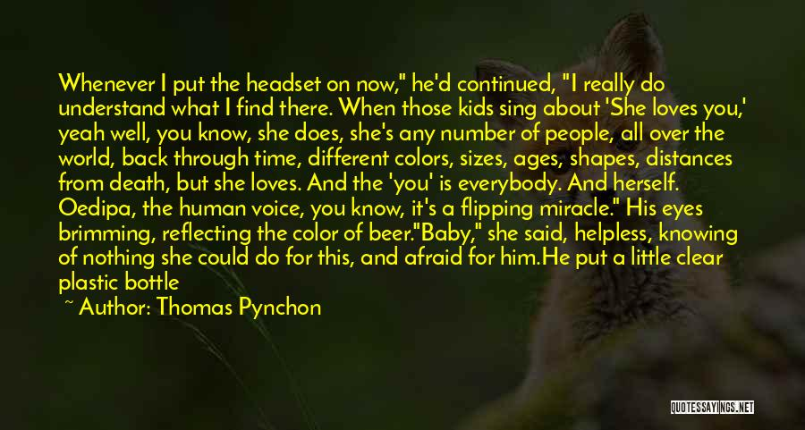 Different Sizes Quotes By Thomas Pynchon