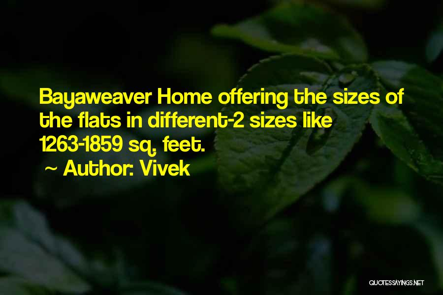 Different Sizes Quotes By Vivek