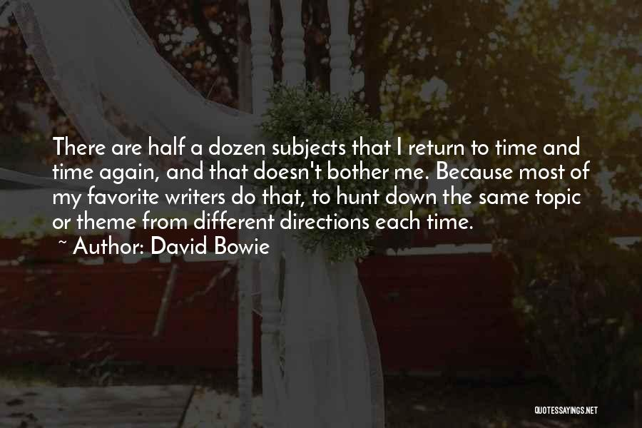 Different Topic Quotes By David Bowie