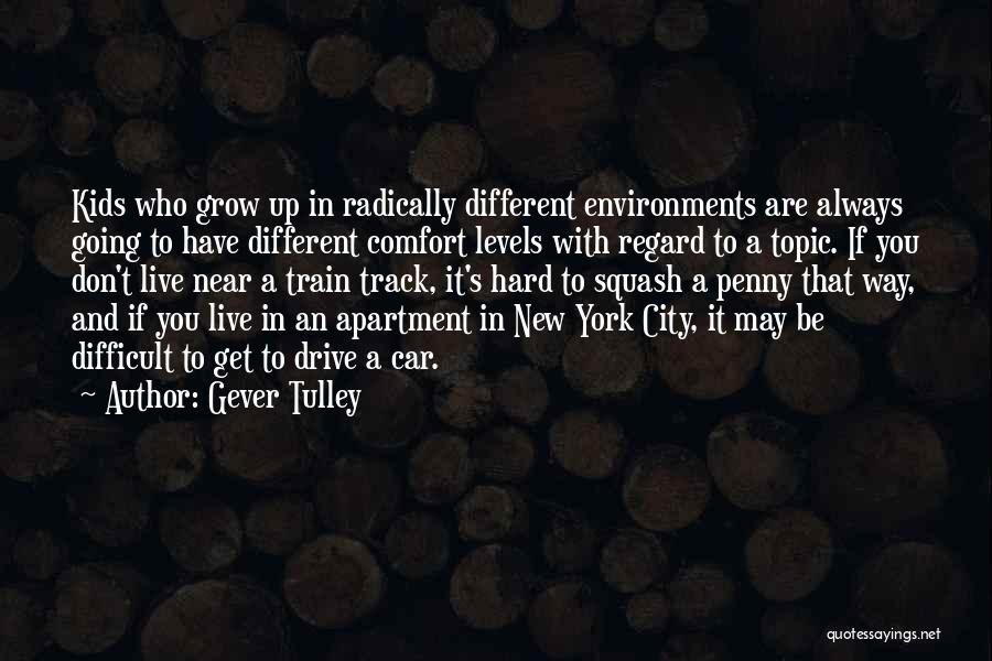 Different Topic Quotes By Gever Tulley