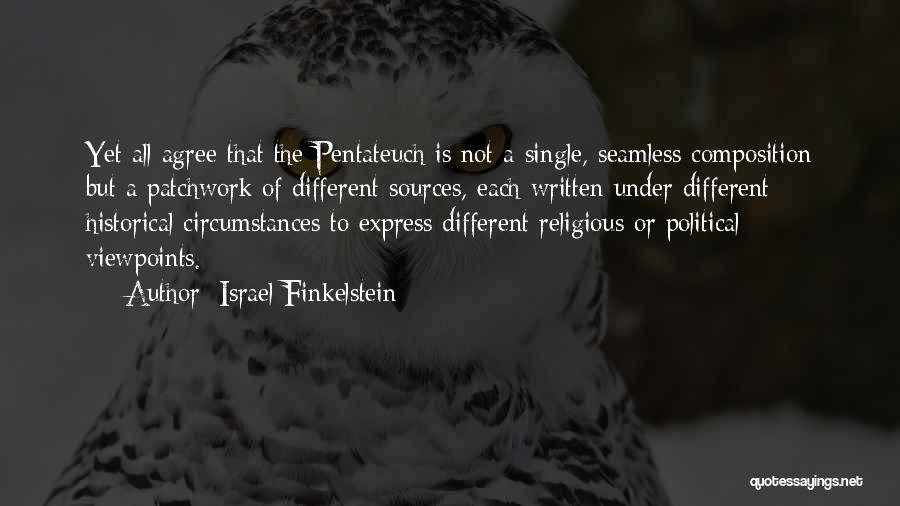 Different Viewpoints Quotes By Israel Finkelstein
