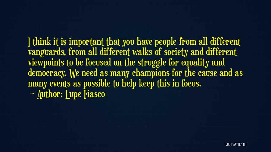 Different Viewpoints Quotes By Lupe Fiasco