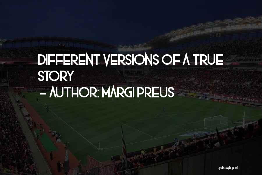 Different Viewpoints Quotes By Margi Preus