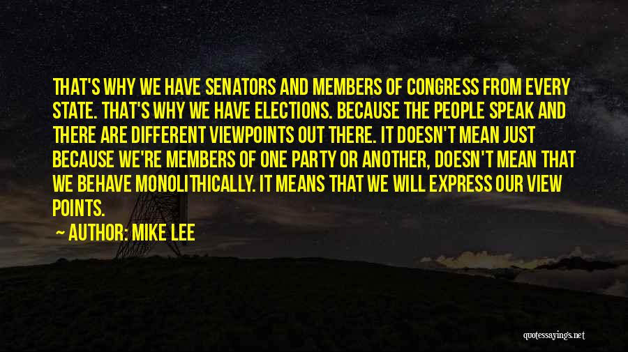 Different Viewpoints Quotes By Mike Lee