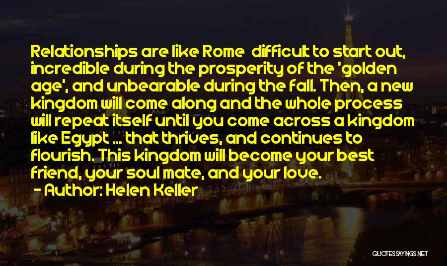 Difficult Love Relationships Quotes By Helen Keller