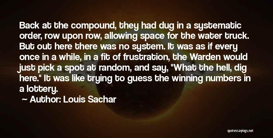 Dig Dug Quotes By Louis Sachar