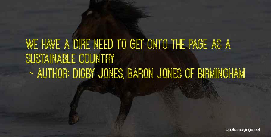 Digby O'dell Quotes By Digby Jones, Baron Jones Of Birmingham