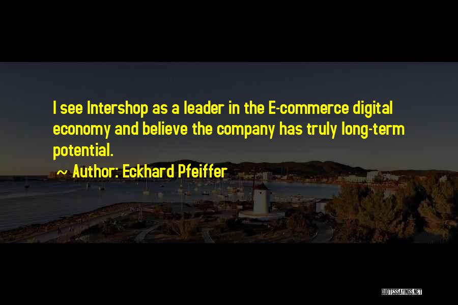 Digital Economy Quotes By Eckhard Pfeiffer