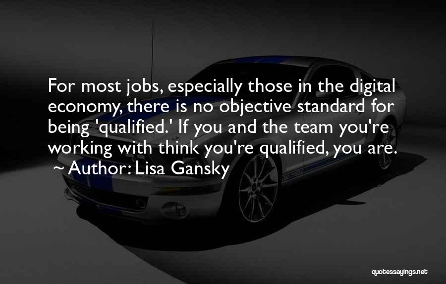 Digital Economy Quotes By Lisa Gansky