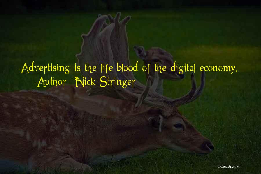 Digital Economy Quotes By Nick Stringer