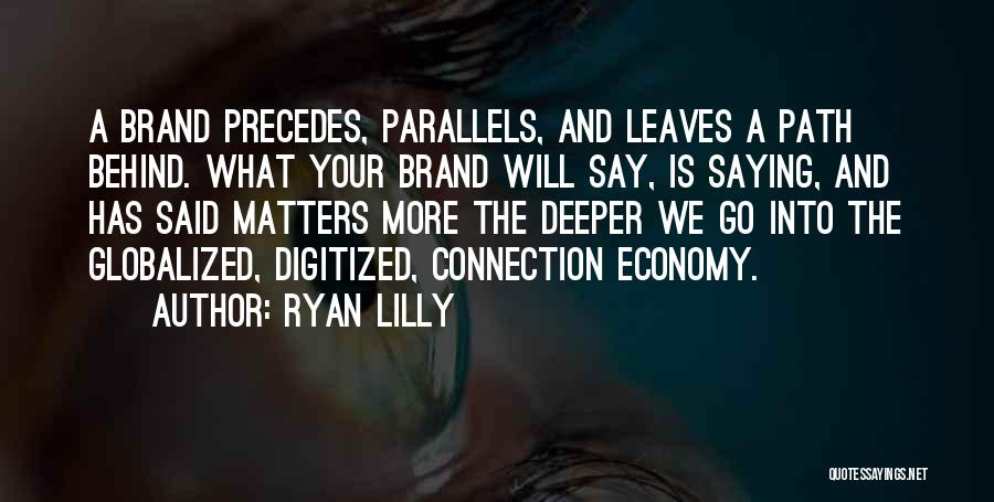 Digital Economy Quotes By Ryan Lilly