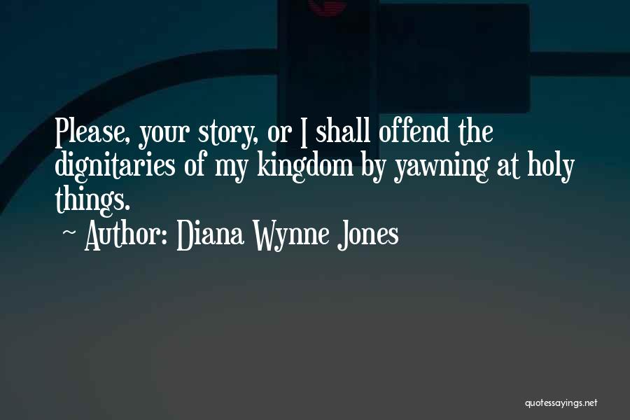 Dignitaries Quotes By Diana Wynne Jones