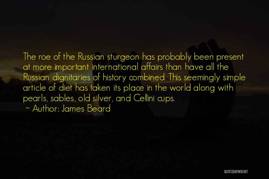 Dignitaries Quotes By James Beard