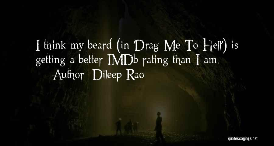 Dileep Rao Quotes 973186