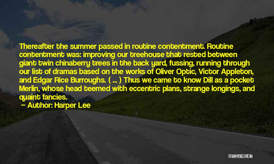 Dill In To Kill A Mockingbird Quotes By Harper Lee