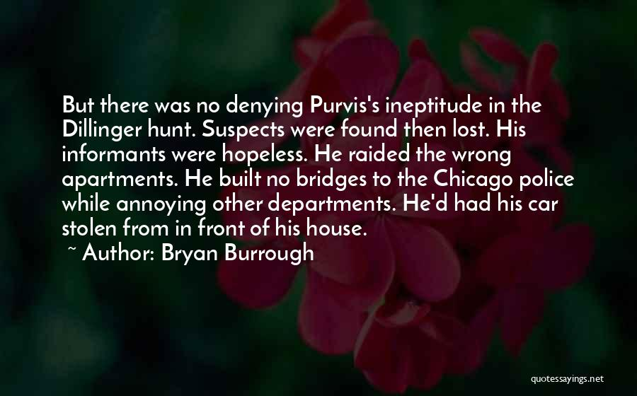 Dillinger Quotes By Bryan Burrough