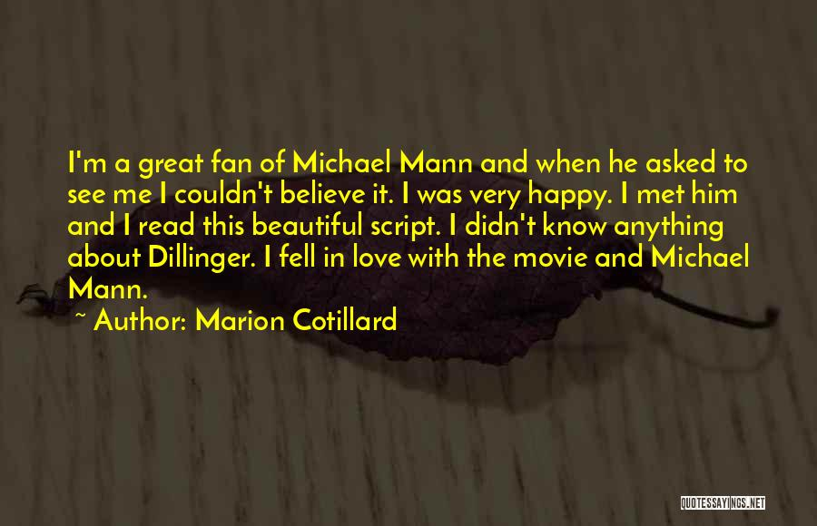 Dillinger Quotes By Marion Cotillard
