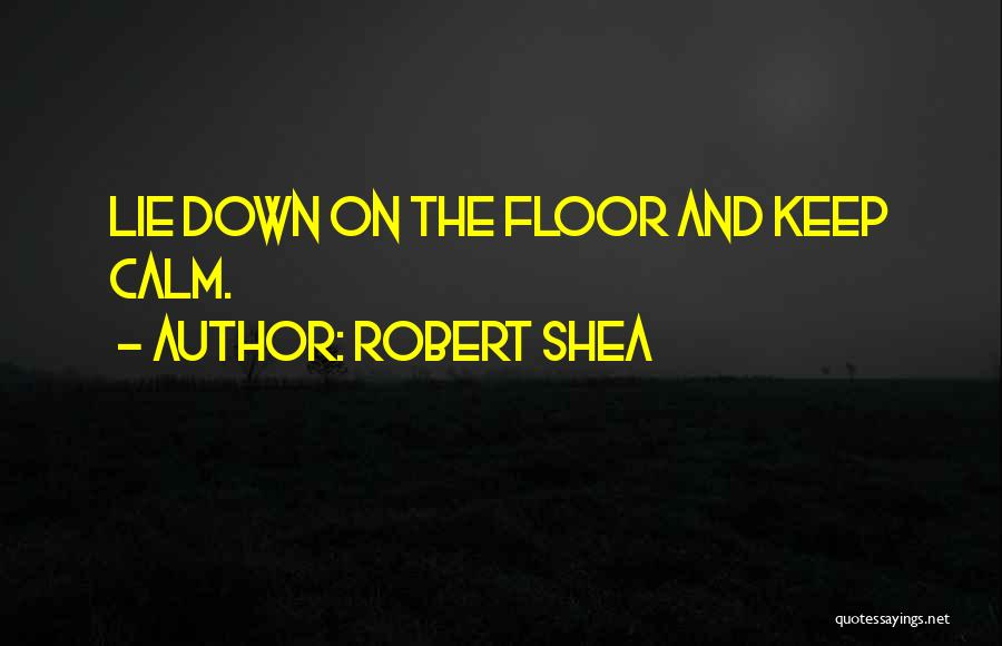 Dillinger Quotes By Robert Shea