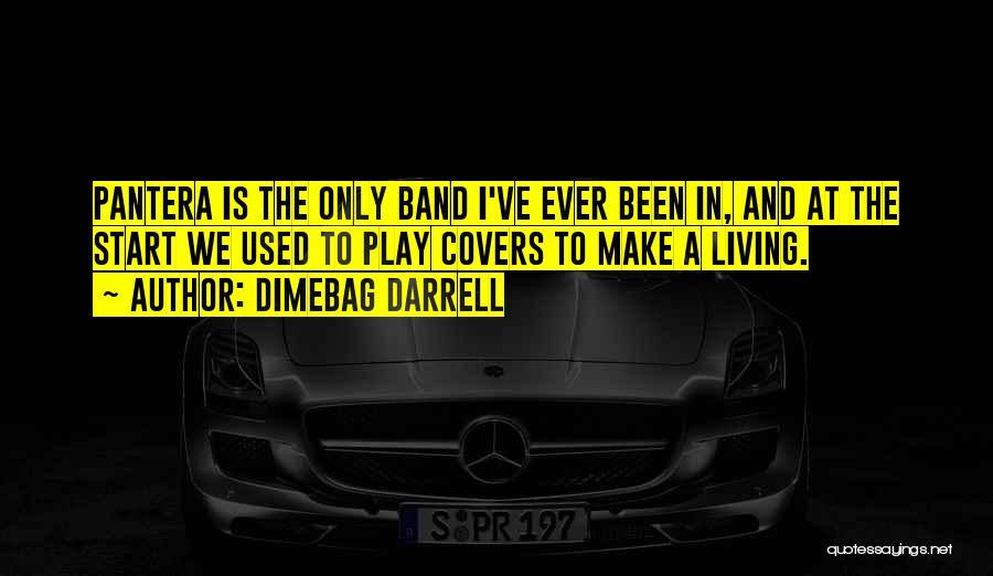 Dimebag Darrell Quotes 1276770