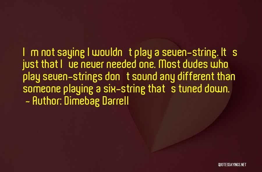Dimebag Darrell Quotes 1475706