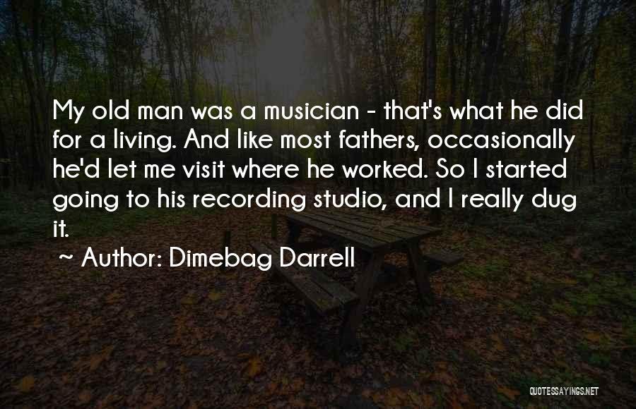Dimebag Darrell Quotes 148947