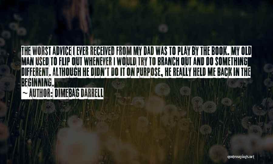 Dimebag Darrell Quotes 158053