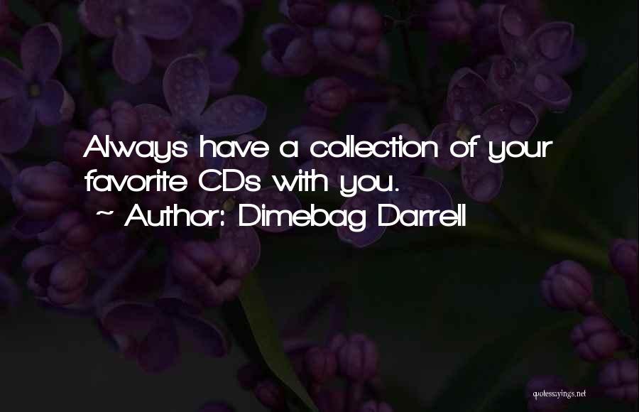 Dimebag Darrell Quotes 1902717