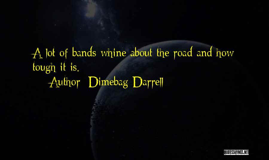 Dimebag Darrell Quotes 2125774