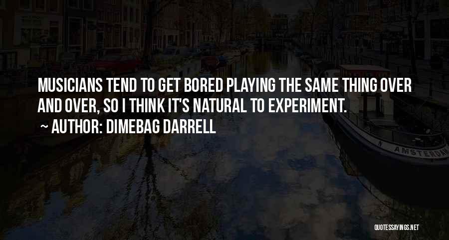 Dimebag Darrell Quotes 2190945
