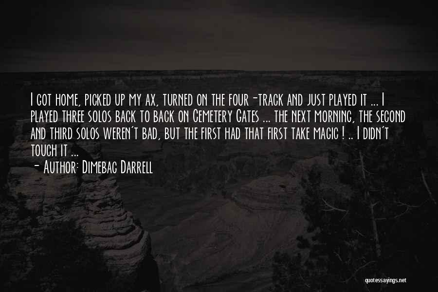 Dimebag Darrell Quotes 420927