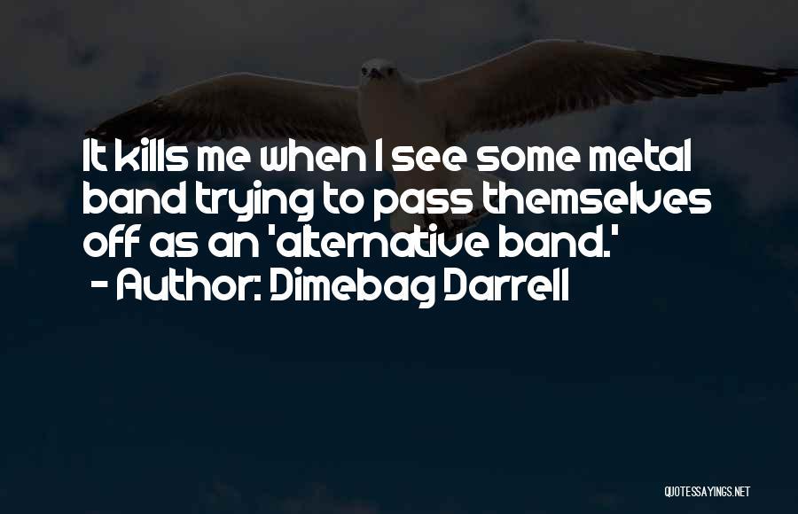 Dimebag Darrell Quotes 617737