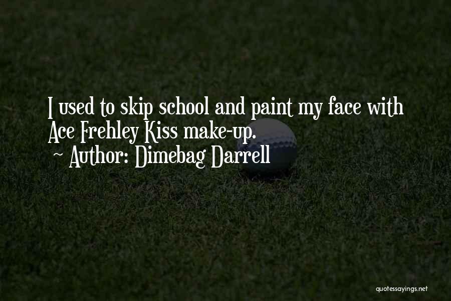 Dimebag Darrell Quotes 997301