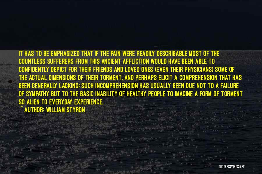 Dimensions Of Health Quotes By William Styron