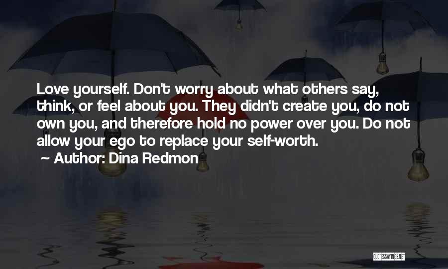 Dina Redmon Quotes 613917